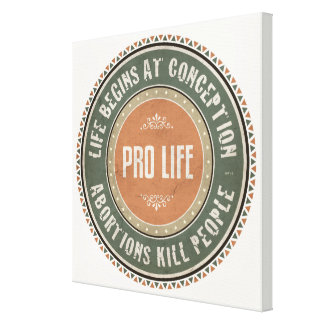 Pro Life Canvas Prints