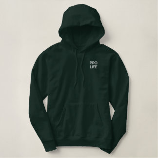 Pro life embroidered hoodie