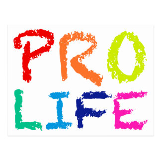"""PRO LIFE"" (IN RAINBOW CRAYONS) POSTCARD"