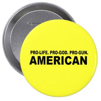 Pro-life. Pro-God. Pro-Gun American 10 Cm Round Badge