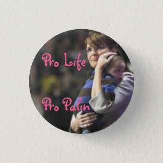 Pro Life, Pro Palin 3 Cm Round Badge