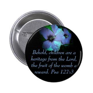 Pro Life Psa 127:3  -blue 6 Cm Round Badge