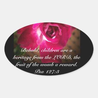 Pro Life Psa 127:3 Rose Oval Sticker