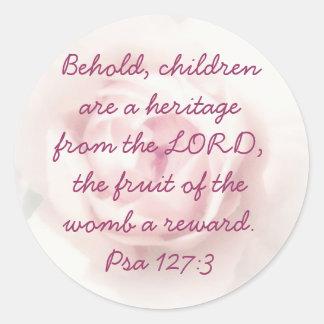 Pro Life-Psa 127:3 - soft rose Round Sticker