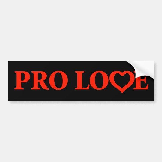 Pro Love Red Bumper Sticker