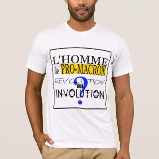 PRO-M-A-C-R-O-N Evolution ou involution T-Shirt