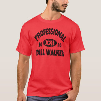 Pro Mall Walker T-Shirt