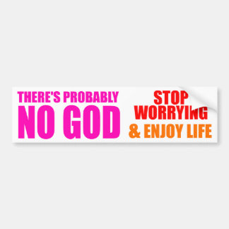 Probably No God Bumper Sticker