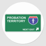 Probation Next Exit Classic Round Sticker