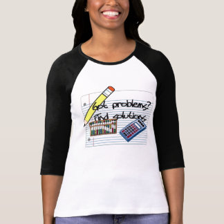 Problem Solvers T-shirts