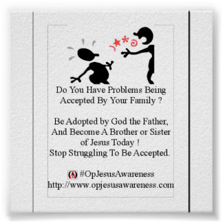 Problems Being Accepted ? Be Adopted by God ! Poster