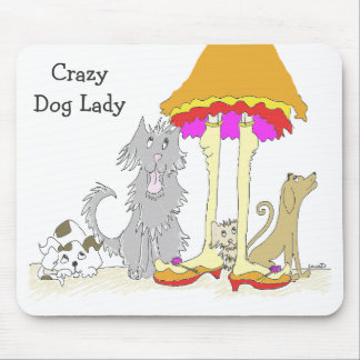 Proceeds to Animal Charity Crazy Dog Lady Mousepad