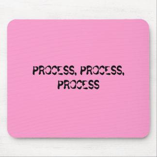 PROCESS, PROCESS, PROCESS MOUSE PAD