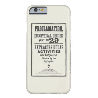Proclamation 29 barely there iPhone 6 case