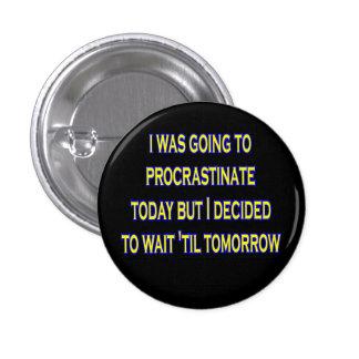 procrastinate irony pin