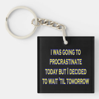 procrastinate irony key fob
