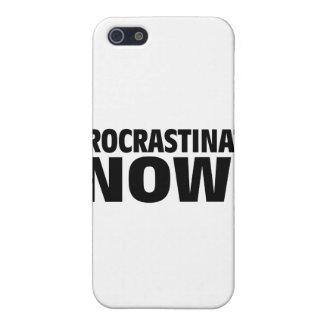 Procrastinate Now! iPhone 5 Cover