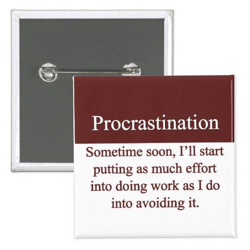 Procrastination Pins