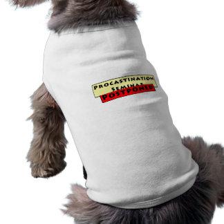 Procrastination Humour for Procrastinators Pet Tee Shirt