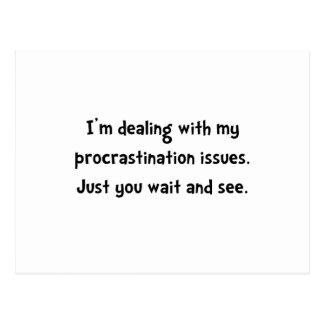 Procrastination Issues Postcard