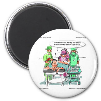 Proctologist Loses Cell Phone Funny 6 Cm Round Magnet