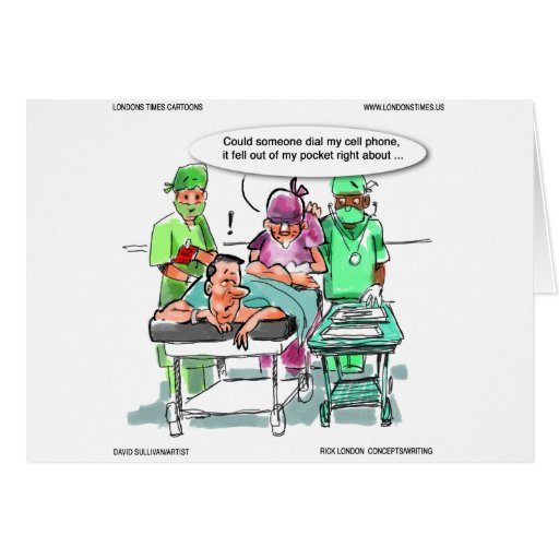 Proctologist Loses Cell Phone Funny Cards