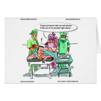 Proctologist Loses Cell Phone Funny Greeting Card