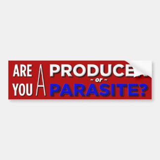Producer or Parasite Bumper Stickers