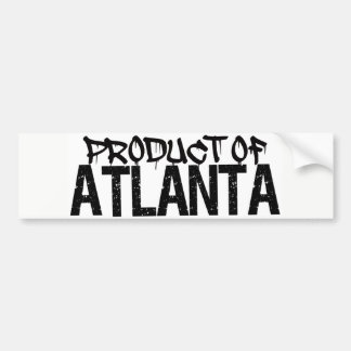 PRODUCT OF ATLANTA, GA BUMPER STICKER! BUMPER STICKER