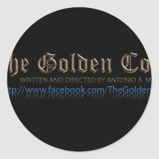"""Production Shot from """"The Golden Coin"""" Round Sticker"""