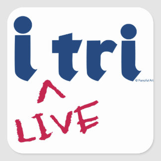 """products """"i tri"""" blue with red """"LIVE"""" Square Sticker"""