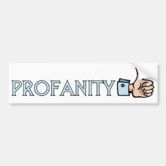 Profanity Bumper Sticker