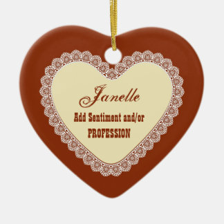 PROFESSION Name and Sentiment Lace Sienna Cream H8 Ceramic Heart Decoration