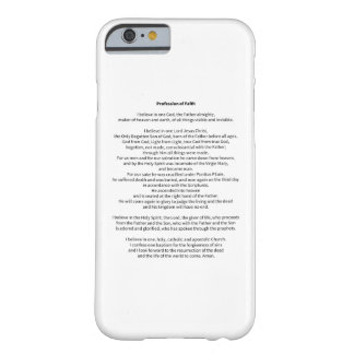 Profession of Faith Barely There iPhone 6 Case