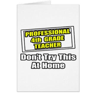Professional 4th Grade Teacher...Joke Cards