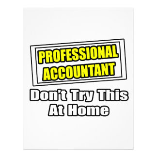 Professional Accountant Don t Try This At Home Flyer