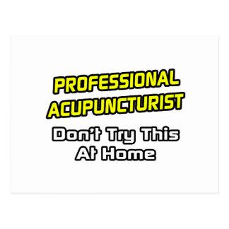 Professional Acupuncturist .. Joke Postcards