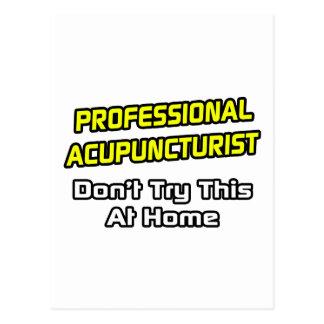 Professional Acupuncturist .. Joke Postcard