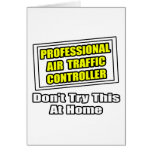 Professional Air Traffic Controller...Joke