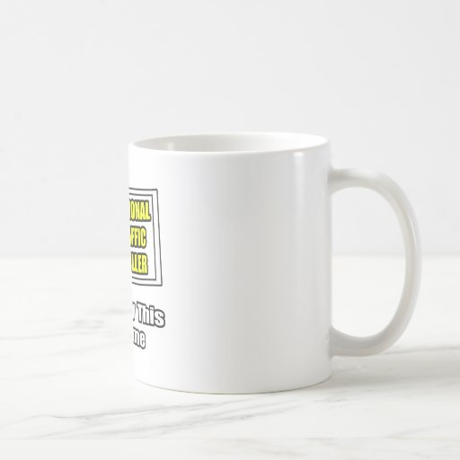 Professional Air Traffic Controller...Joke Basic White Mug