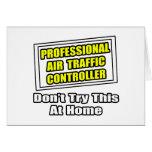 Professional Air Traffic Controller...Joke Greeting Card