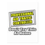 Professional Air Traffic Controller...Joke Post Card