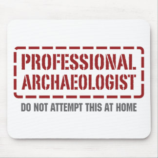 Professional Archaeologist Mouse Pad