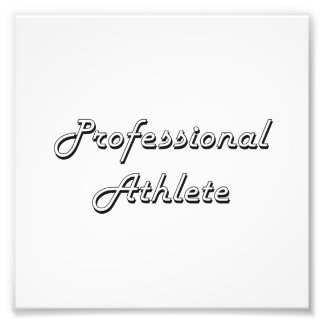 Professional Athlete Classic Job Design Photo Print
