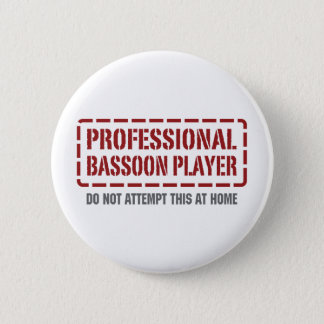 Professional Bassoon Player 6 Cm Round Badge