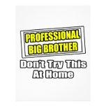 Professional Big Brother...Joke Full Colour Flyer