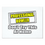 Professional Bowler...Don't Try This At Home Personalized Announcement