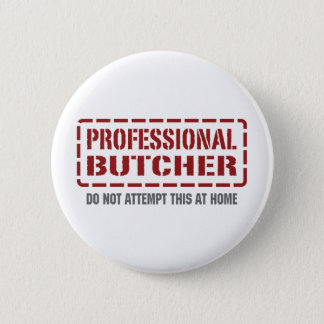 Professional Butcher 6 Cm Round Badge