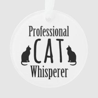 Professional Cat Whisperer Ornament