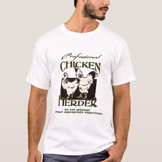 Professional Chicken Herder T-Shirt
